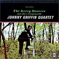 Kerry Dancers by Johnny Griffin