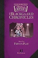Pawn's Play (Blackgaard Chronicles)
