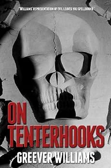 On Tenterhooks by [Williams, Greever]