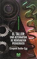 Taller Una Alternativa de La Renovacion Pedagogica