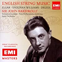 Elgar, Vaughan Williams, Delius: English String Music