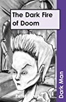 The Dark Fire of Doomv. 13 (Dark Man (Ransom))