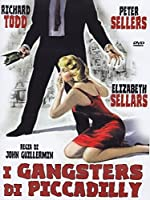 I Gangsters Di Piccadilly [Italian Edition]