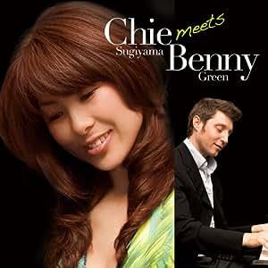 Chie Sugiyama meets Benny Green