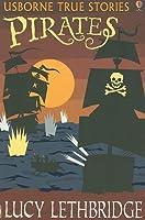 Pirates (Usborne True Stories)