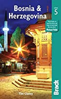 Bradt Bosnia & Herzegovina (Bradt Travel Guides)