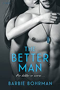 The Better Man (Allen Brothers Series Book 2) by [Bohrman, Barbie]