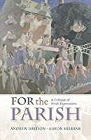For the Parish: A Critique of Fresh Expressions