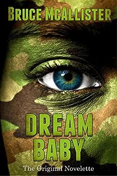 Dream Baby - The Original Novelette by [McAllister, Bruce]