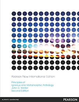Principles of Igneous and Metamorphic Petrology: Pearson New International Edition by [Winter, John D.]
