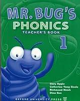 Mr Bug's Phonics 1: Teacher's Book