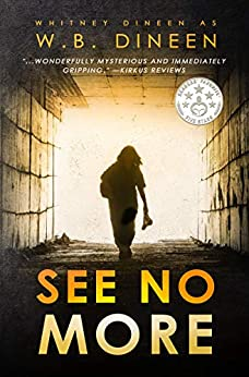 See No More by [Dineen, W.B., Dineen, Whitney]