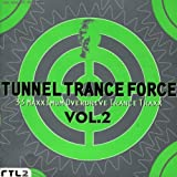 Tunnel Trance Force Vol.2
