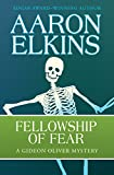 Fellowship of Fear (The Gideon Oliver Mysteries Book 1) (English Edition)