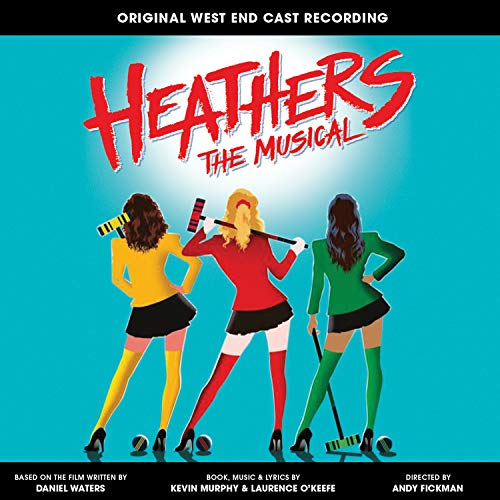 Heathers the Musical (Original...