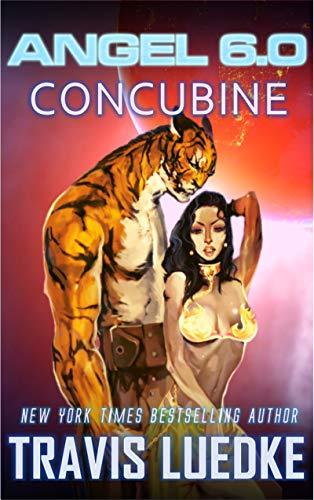 Download Angel 6.0: Concubine (Dark Sci-Fi Romance) (English Edition) B00U6X83DW