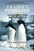 Fraser's Penguins: Warning Signs from Antarctica
