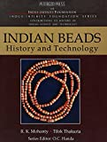 Indian Beads History and Technology