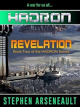 HADRON Revelation by [Arseneault, Stephen]