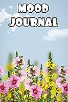 Mood Journal: Mental Health Daily Tracker Prompt Journal | A Daily Mood, Fitness & Health Tracker & Self Care Journal for Women and Men. V3