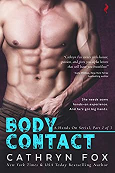 Body Contact (Hands On serial Book 2) by [Fox, Cathryn]
