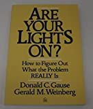Are Your Lights On? How to Figure Out What the Problem Really Is