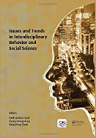 Issues and Trends in Interdisciplinary Behavior and Social Science: Proceedings of the 6th International Congress on Interdisciplinary Behavior and Social Sciences (ICIBSoS 2017), July 22-23, 2017, Bali, Indonesia