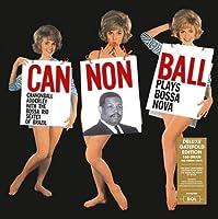 Cannonball Plays Bossa Nova [Analog]