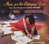 Music For The Changing Voice