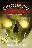 Trials of Death (Cirque Du Freak: Saga of Darren Shan)