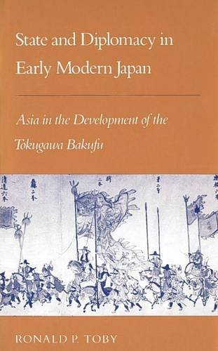 State and Diplomacy in Early Modern Japan: Asia in the Development of the Tokugawa Bakufu (STUDIES OF THE EAST ASIAN INSTITUTE)の詳細を見る