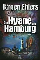 Die Hyaene von Hamburg