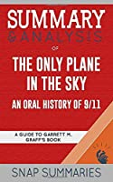 Summary & Analysis of The Only Plane in the Sky: An Oral History of 9/11 | A Guide to Garrett M. Graff's Book