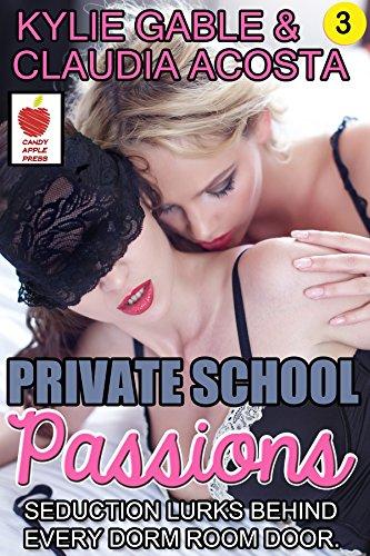 Private School Passions (Private School Prisoner Book 3) (English Edition)