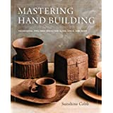 Mastering Hand Building: Techniques, Tips, and Tricks for Slabs, Coils, and More