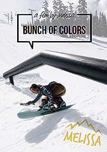 BUNCH OF COLORS (MELISSA) (htsb0269) 【スノーボード】 [DVD]