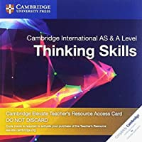 Cambridge International AS and A Level Thinking Skills Cambridge Elevate Teacher's Resource Access Card