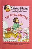 The Pizza Monster (Olivia Sharp; Nate the Great's Cousin)