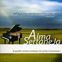 Alma Sertaneja: ...