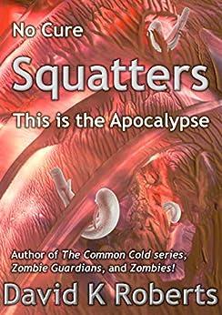 Squatters by [Roberts, David K, Roberts, David]