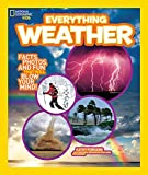 National Geographic Kids Everything Weather: Facts, Photos, and Fun that Will Blow You Away 画像