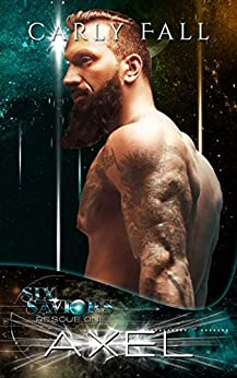 Axel (Six Saviors Book 13) by [Fall, Carly]