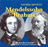Mendelssohn and Brahms: Sacred Motets