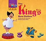 Our World Readers: The King's New Clothes: British English (Our World Readers (British English))