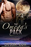 OMEGA The Omega's Pack (The Protection of the Pack Book 2) (English Edition)