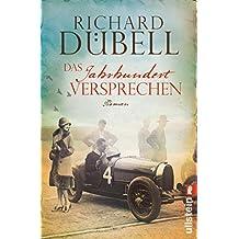 Das Jahrhundertversprechen: Historischer Roman (Jahrhundertsturm-Serie 3) (German Edition)