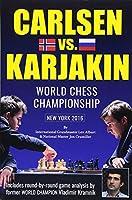 Carlsen vs. Karjakin: World Chess Championship New York 2016
