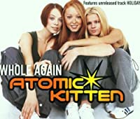 Whole Again by Atomic Kitten (2001-05-03)