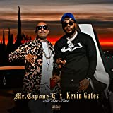 All The Time (feat. Kevin Gates) [Explicit]
