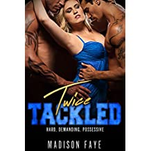 Twice Tackled